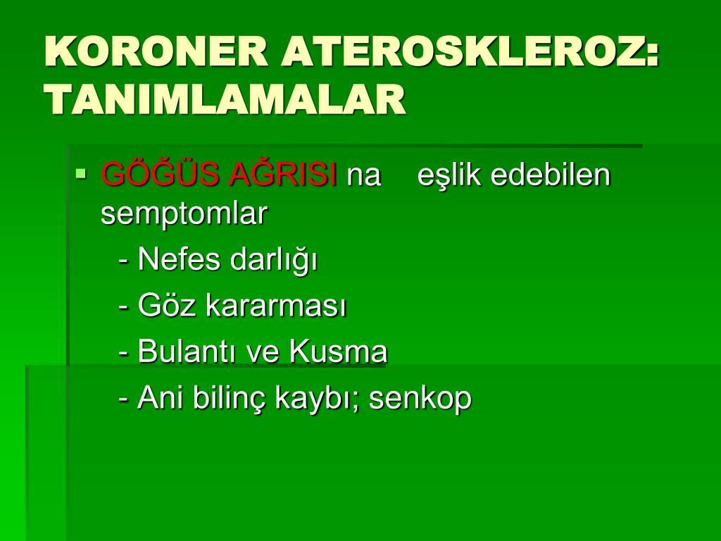 KORONER ATEROSKLEROZ: TANIMLAMALAR