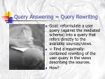 query answering query rewriting