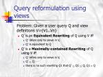 query reformulation using views