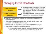 changing credit standards