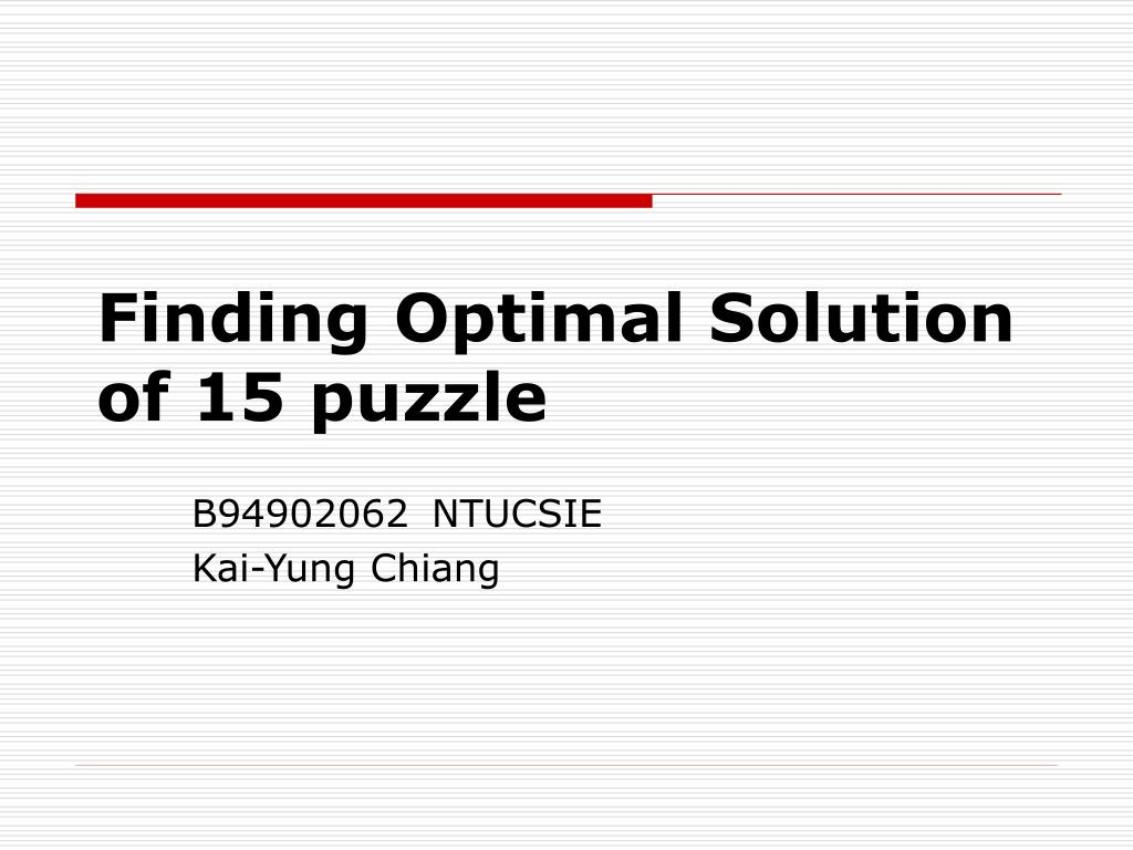 finding optimal solution of 15 puzzle l.