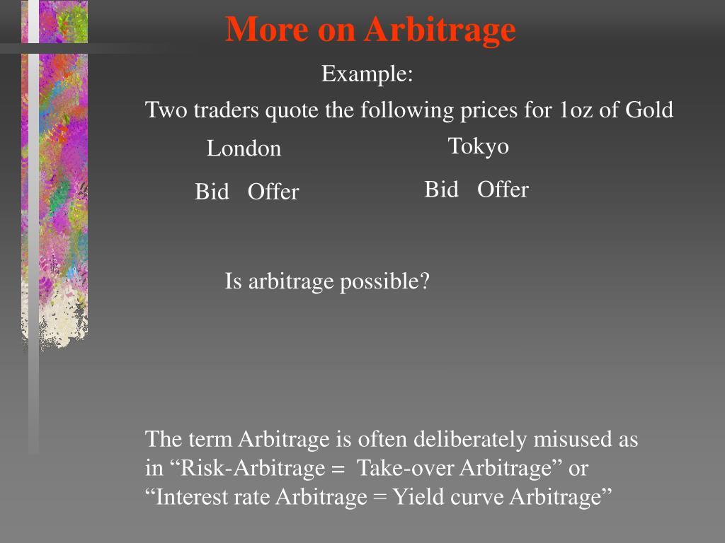 More on Arbitrage