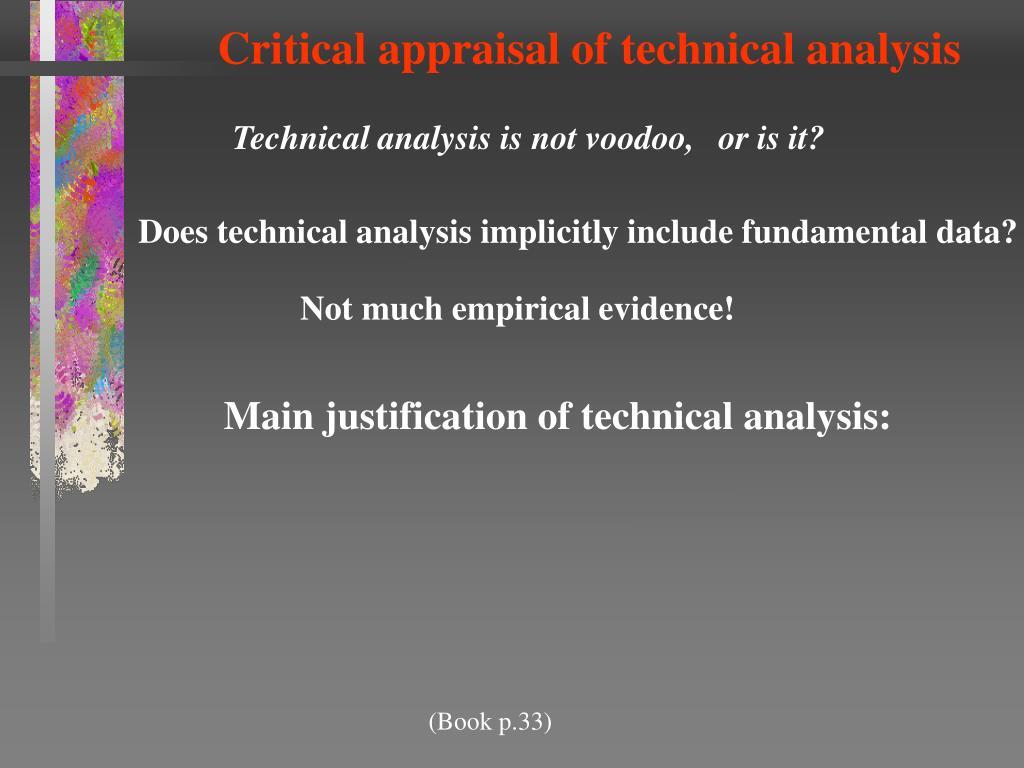 Critical appraisal of technical analysis