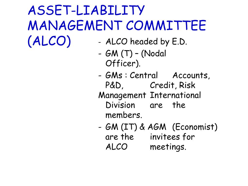 ASSET-LIABILITY MANAGEMENT COMMITTEE (ALCO)