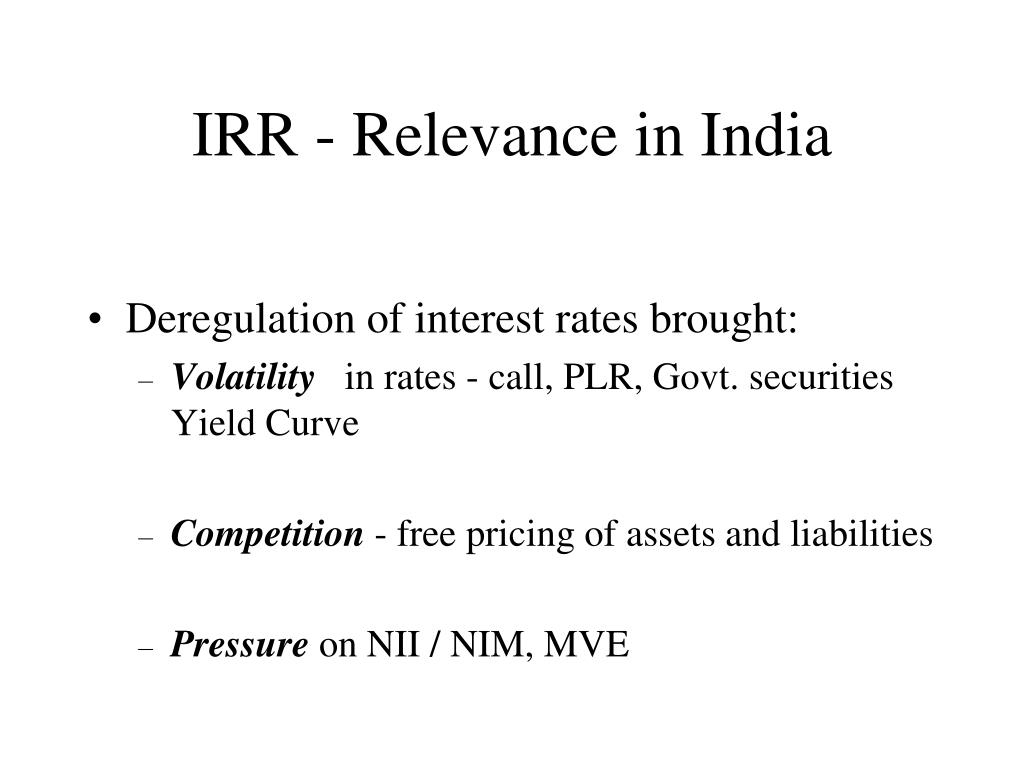 IRR - Relevance in India