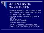central finance products menu6