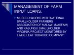 management of farm input loans