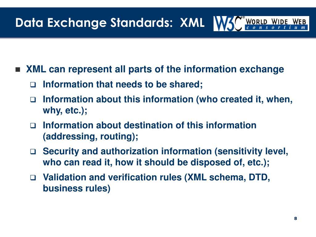 Data Exchange Standards:  XML