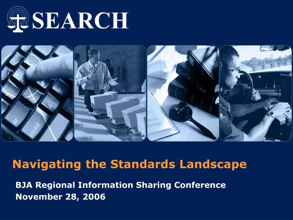 Navigating the Standards Landscape