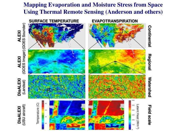 Mapping Evaporation and Moisture Stress from Space Using Thermal Remote Sensing (Anderson and others)