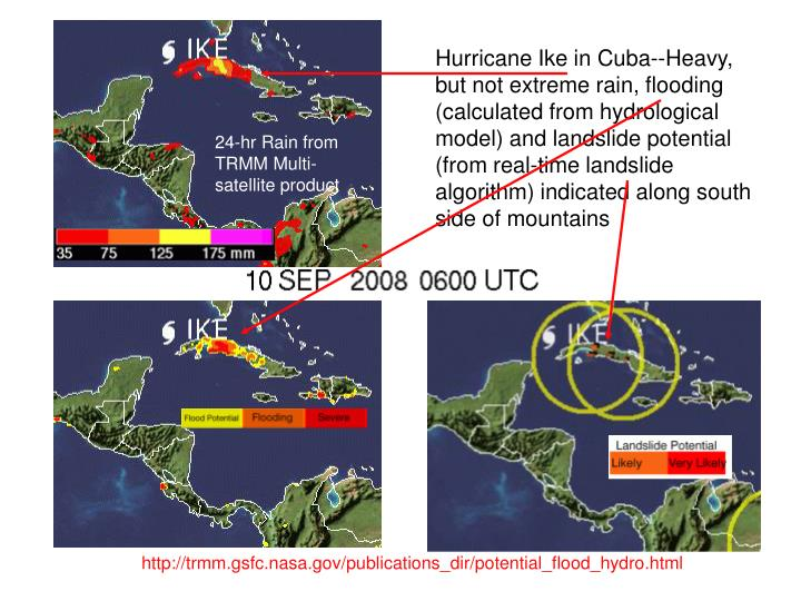 Hurricane Ike in Cuba--Heavy, but not extreme rain, flooding (calculated from hydrological model) and landslide potential  (from real-time landslide algorithm) indicated along south side of mountains