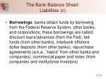 the bank balance sheet liabilities c