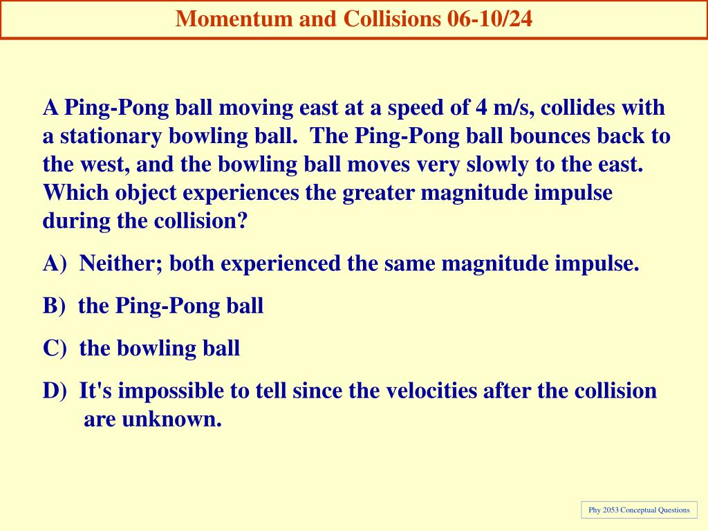 Momentum and Collisions 06-10/24