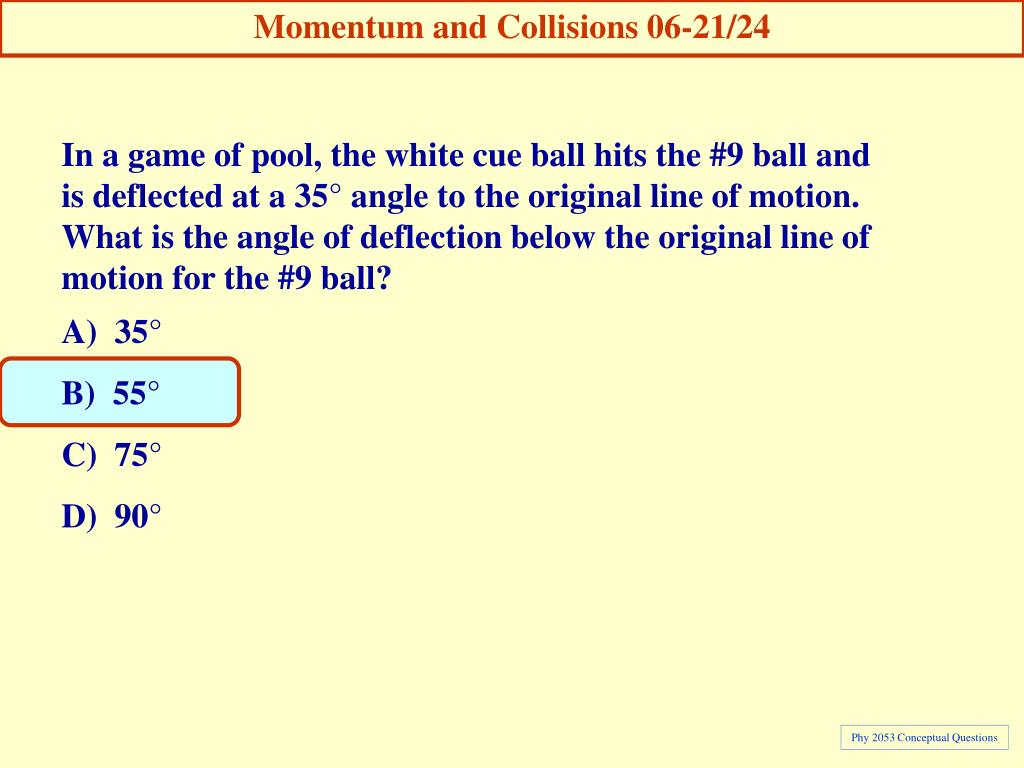 Momentum and Collisions 06-21/24