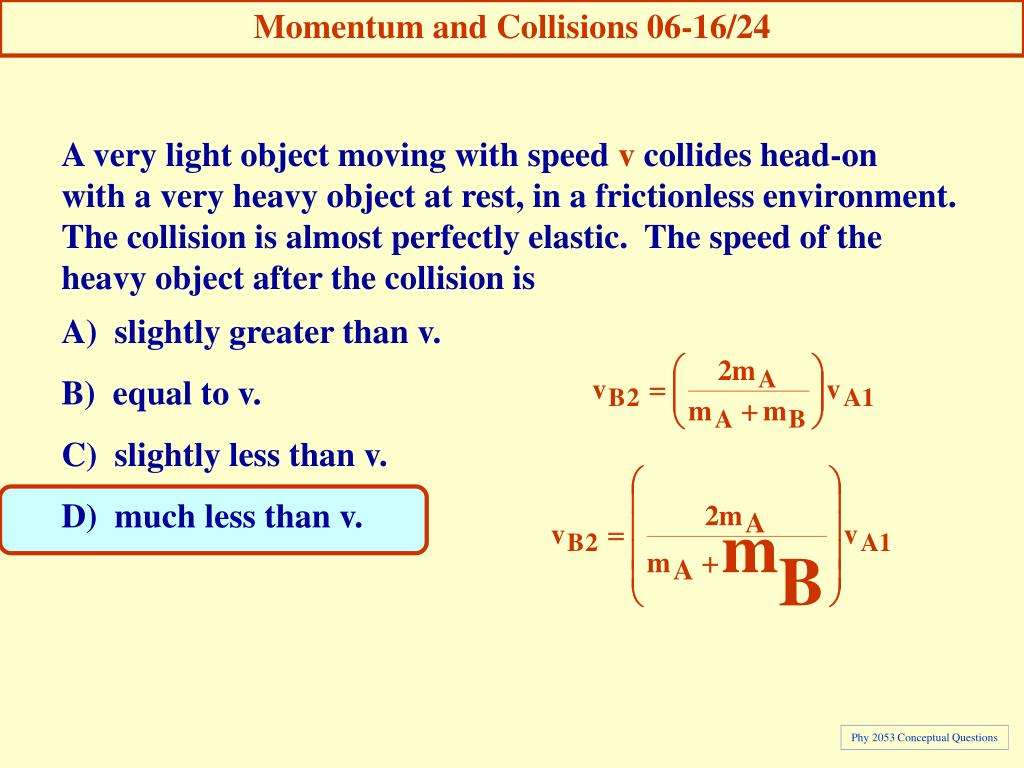 Momentum and Collisions 06-16/24