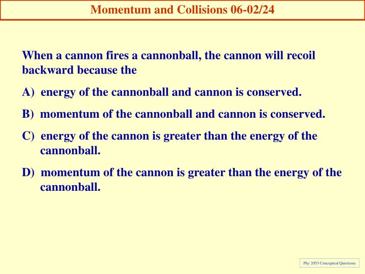 Momentum and Collisions 06-02/24
