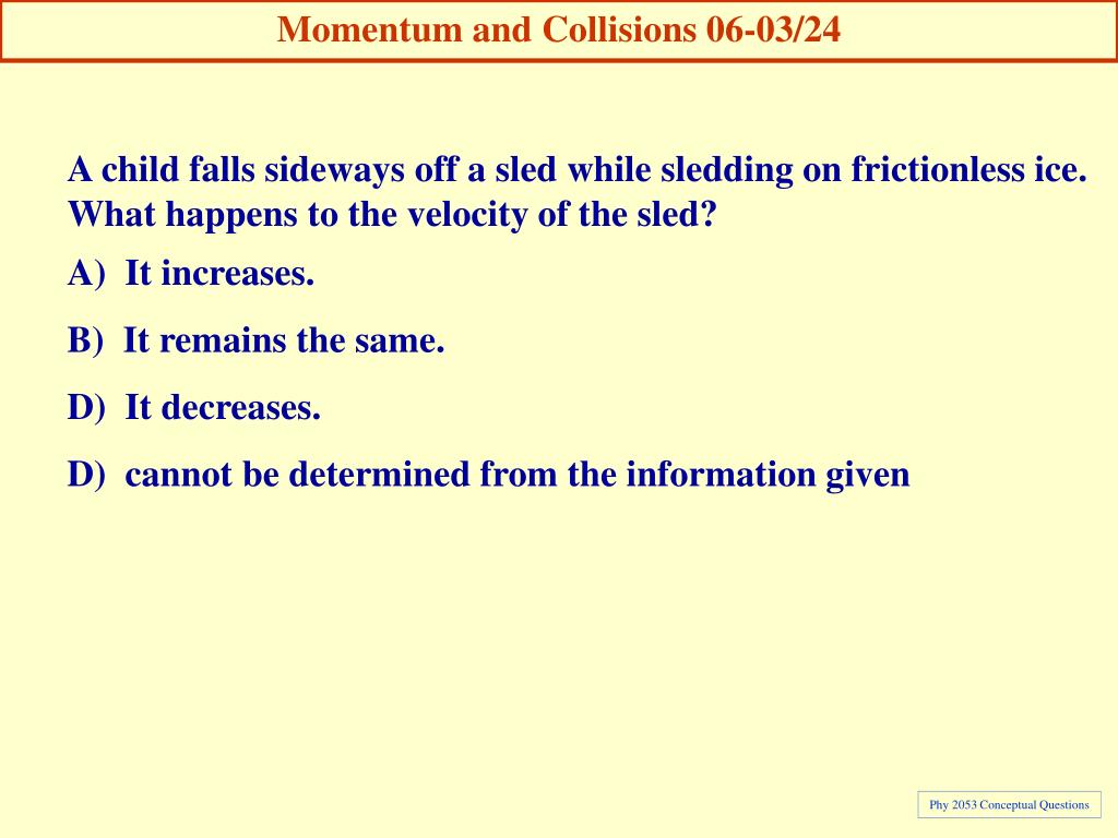 Momentum and Collisions 06-03/24