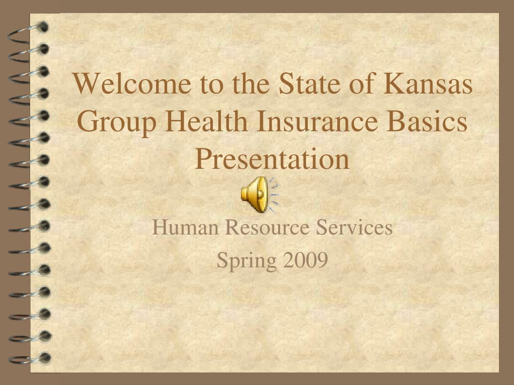 PPT - Welcome to the State of Kansas Group Health ...