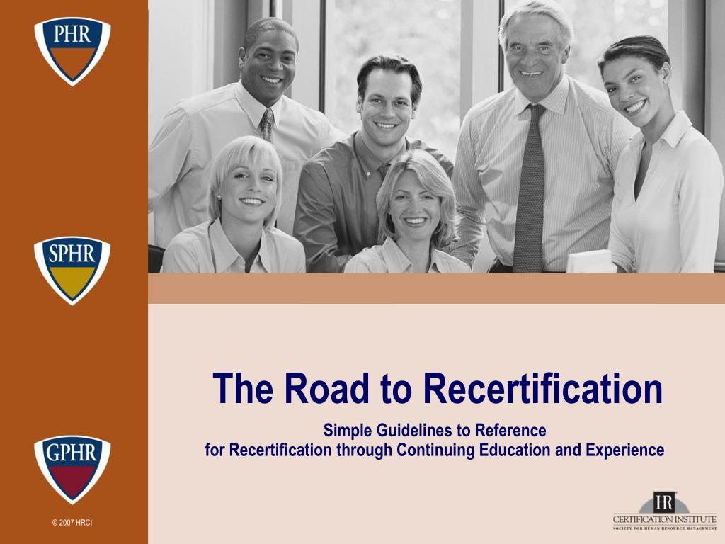 the road to recertification l.