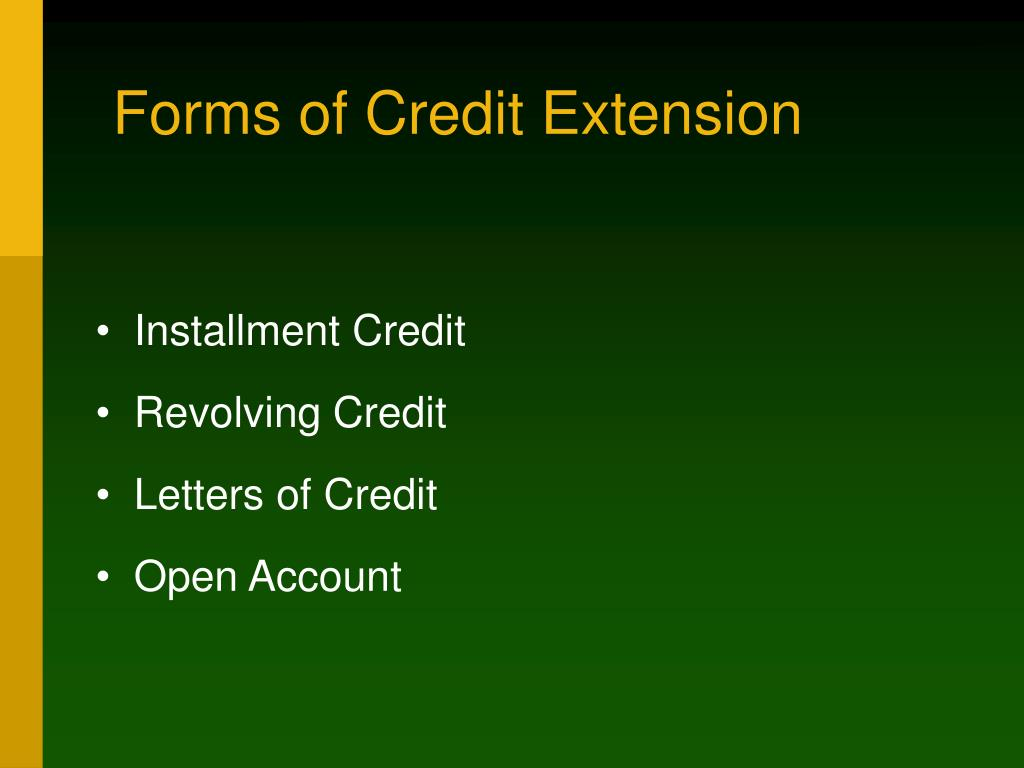 Forms of Credit Extension