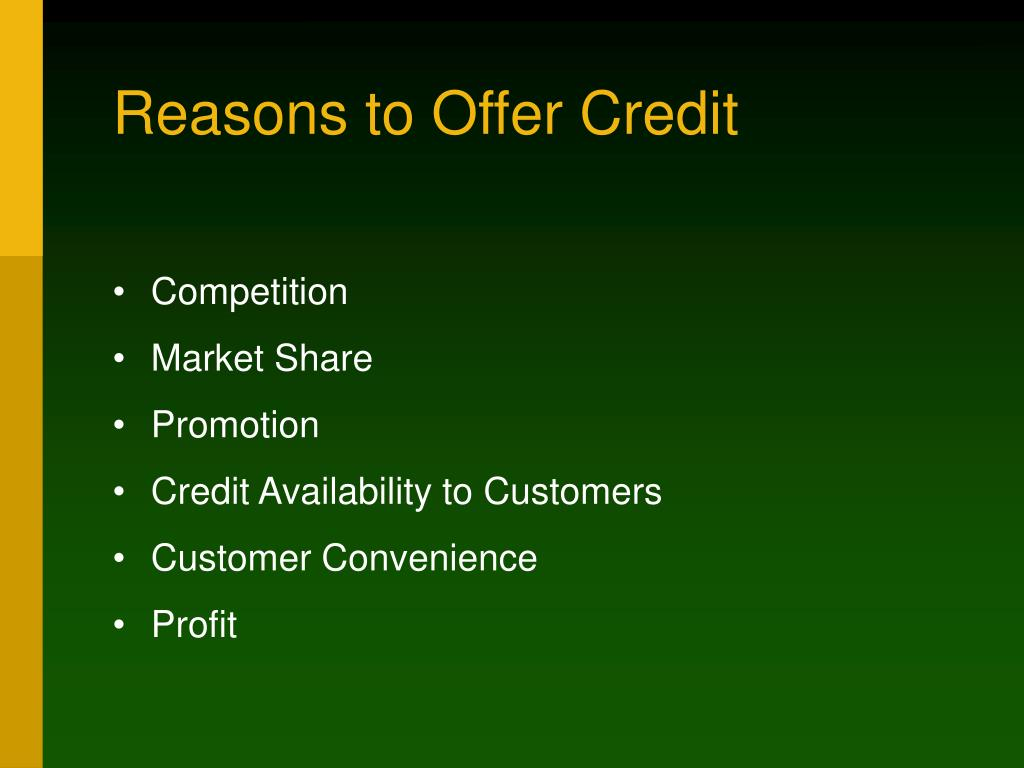 Reasons to Offer Credit