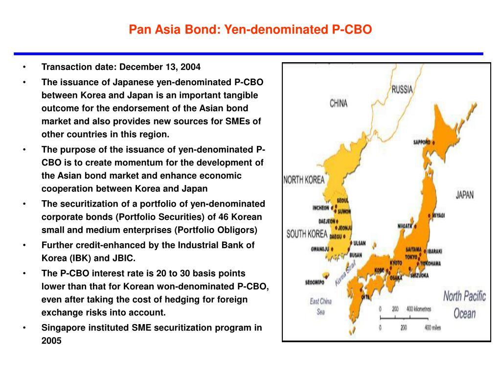 Pan Asia Bond: Yen-denominated P-CBO