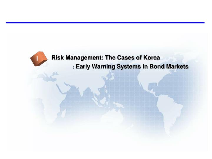 Risk Management: The Cases of Korea
