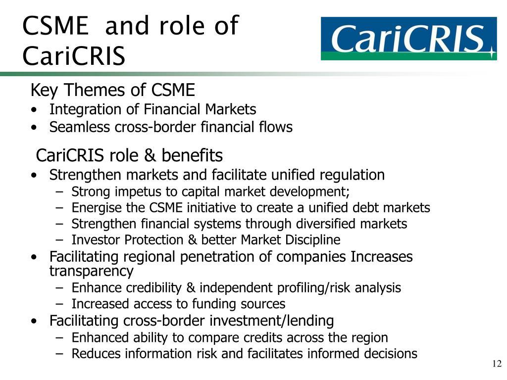 CSME  and role of CariCRIS