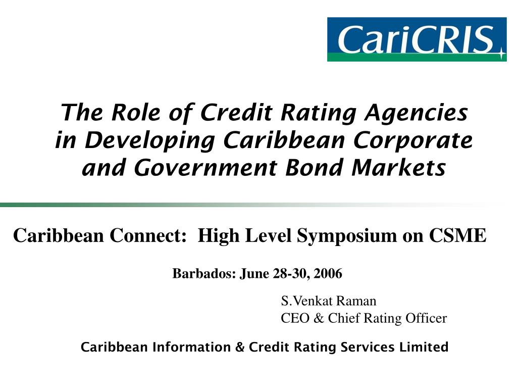 the role of credit rating agencies in developing caribbean corporate and government bond markets l.