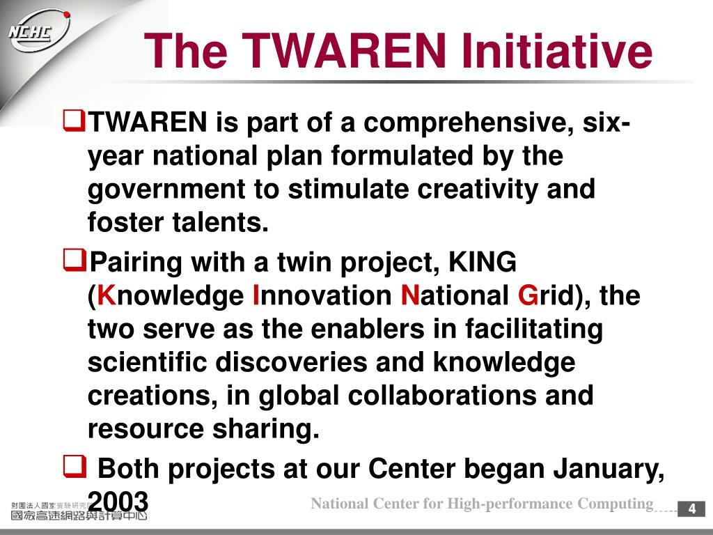 The TWAREN Initiative