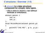 c structures overview 1 3