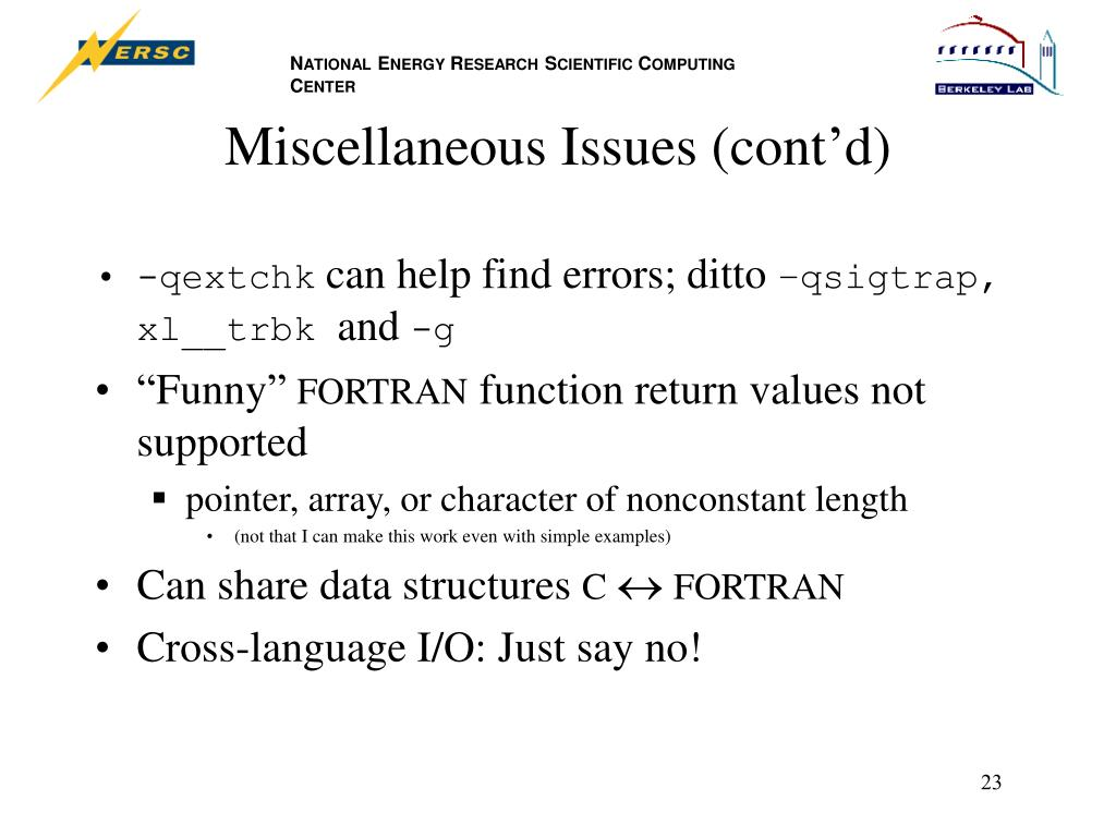 Miscellaneous Issues (cont'd)