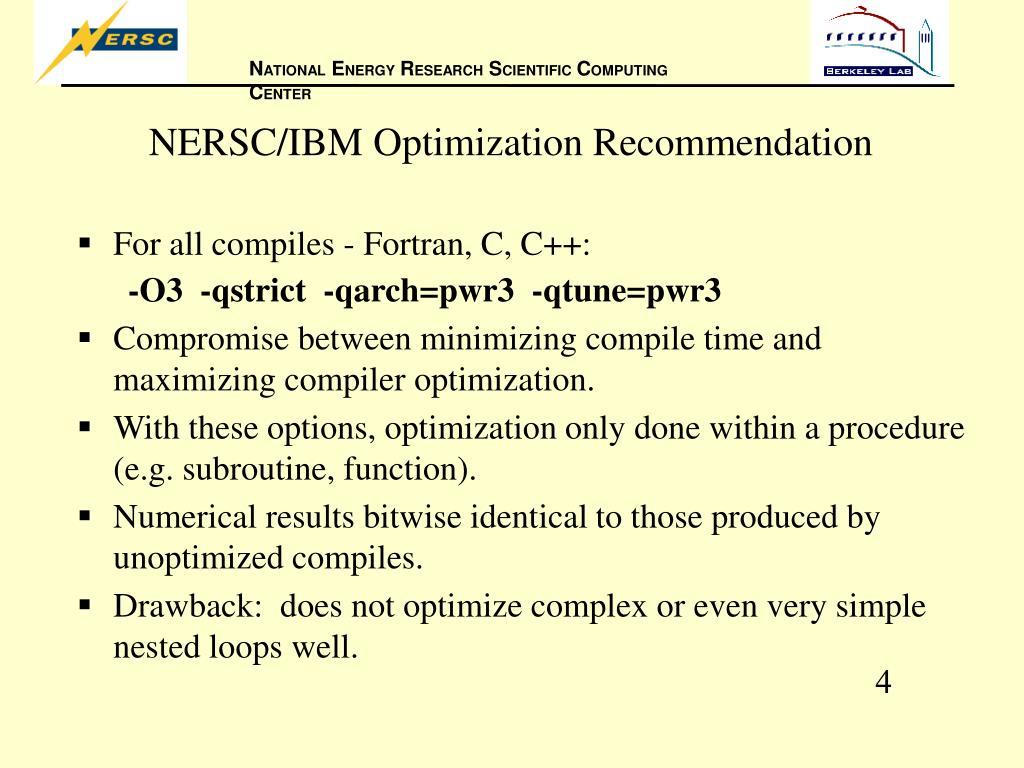NERSC/IBM Optimization Recommendation