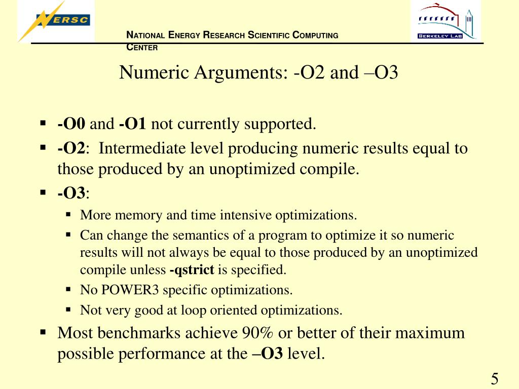 Numeric Arguments: -O2 and