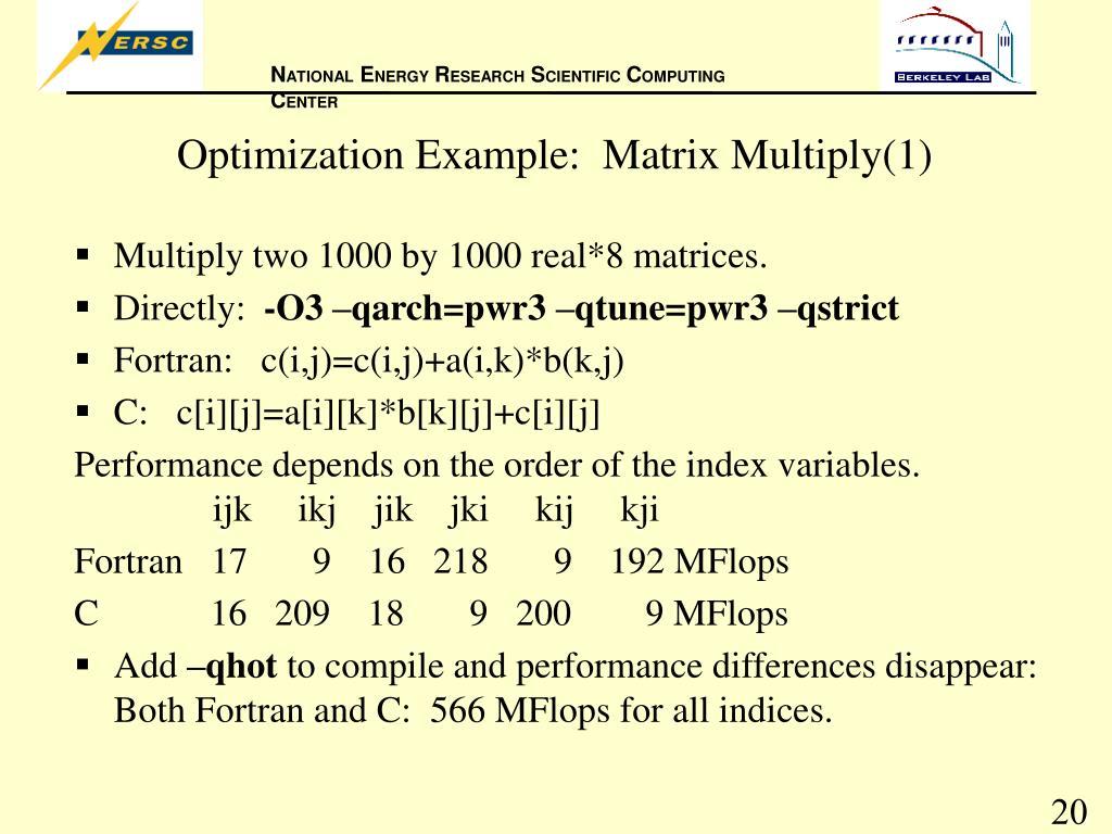 Optimization Example:  Matrix Multiply(1)