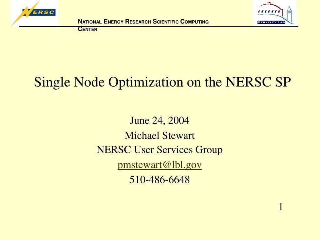 single node optimization on the nersc sp l.