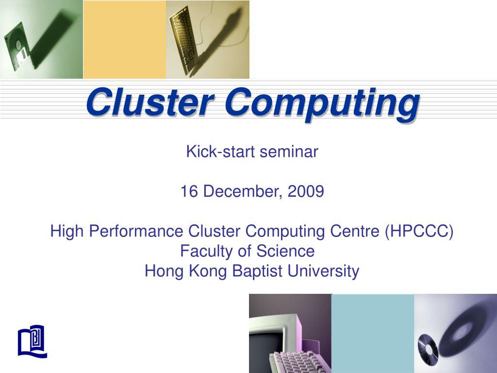 cluster computing l.