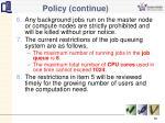 policy continue