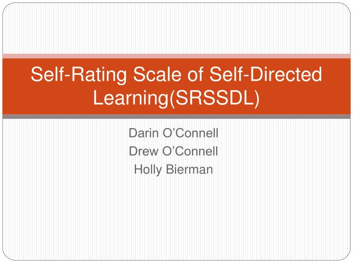 Self rating scale of self directed learning srssdl