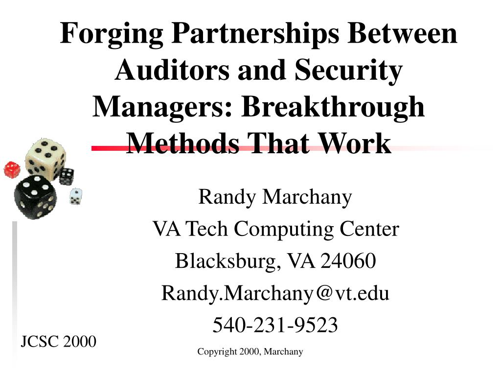 forging partnerships between auditors and security managers breakthrough methods that work l.