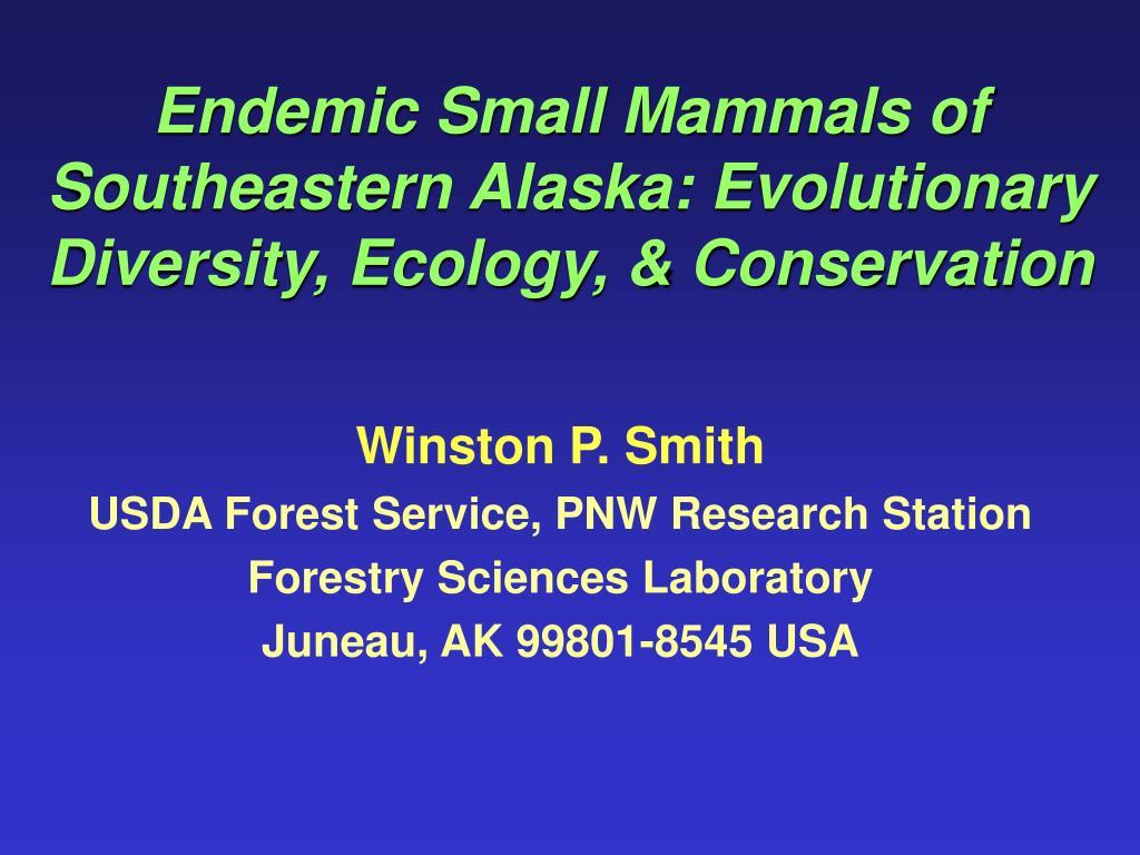endemic small mammals of southeastern alaska evolutionary diversity ecology conservation l.