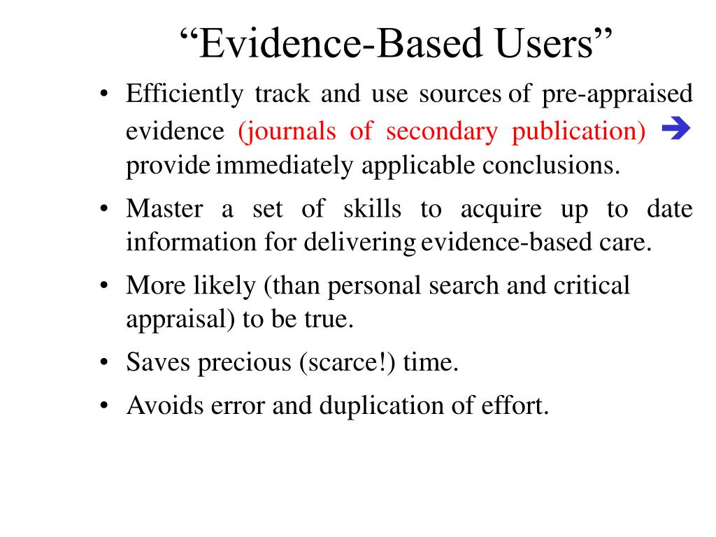 """""""Evidence-Based Users"""""""