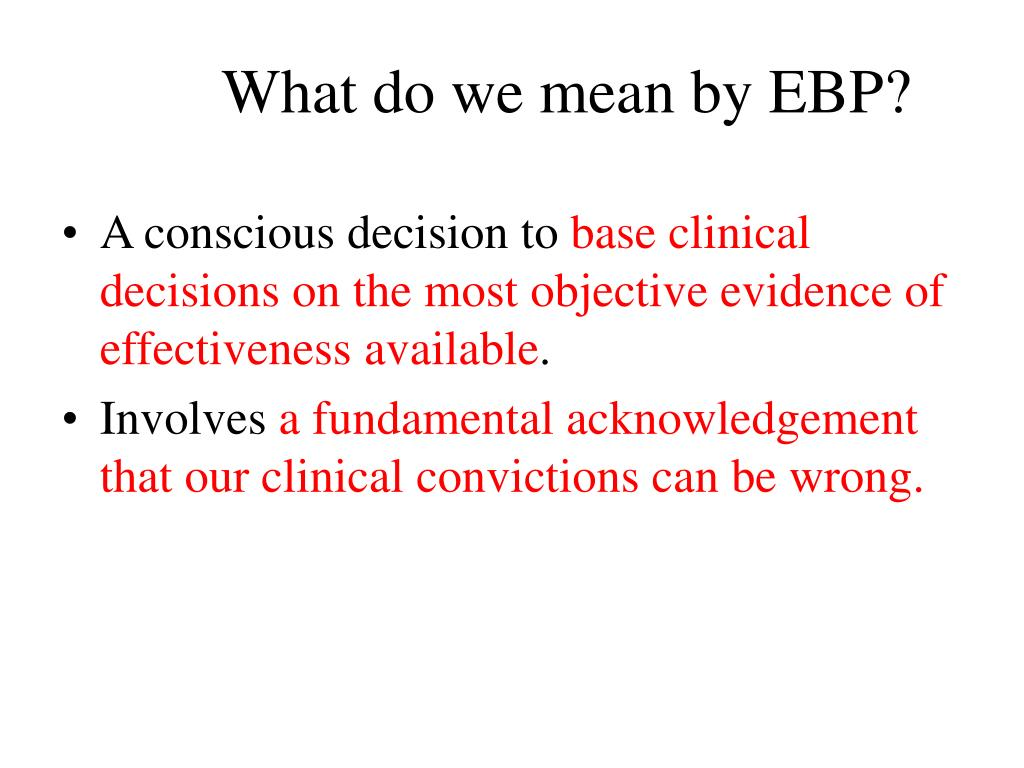 What do we mean by EBP?