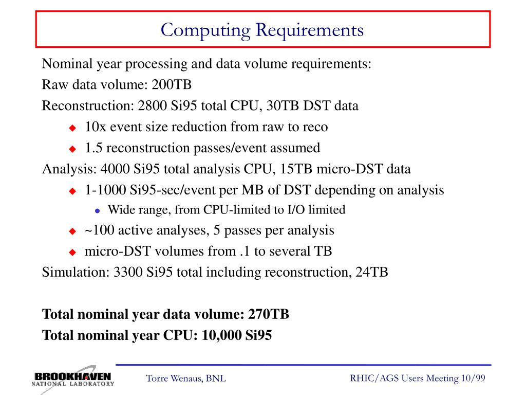 Computing Requirements