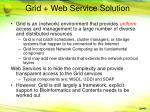grid web service solution