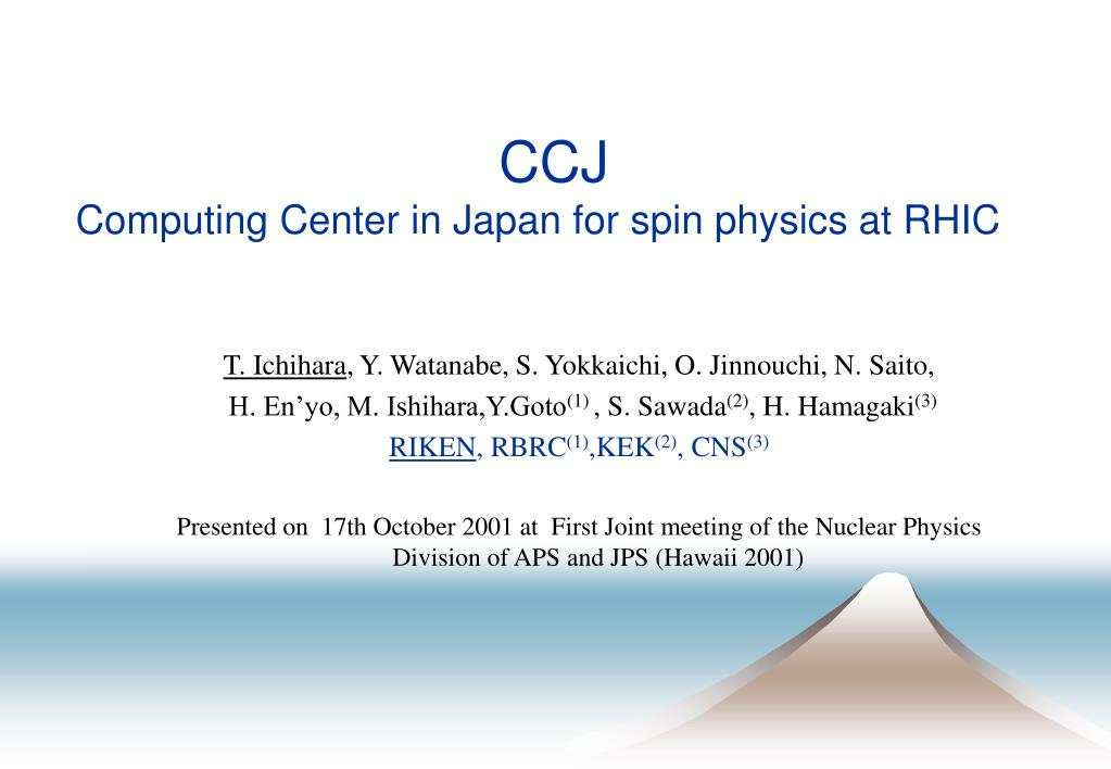 ccj computing center in japan for spin physics at rhic l.