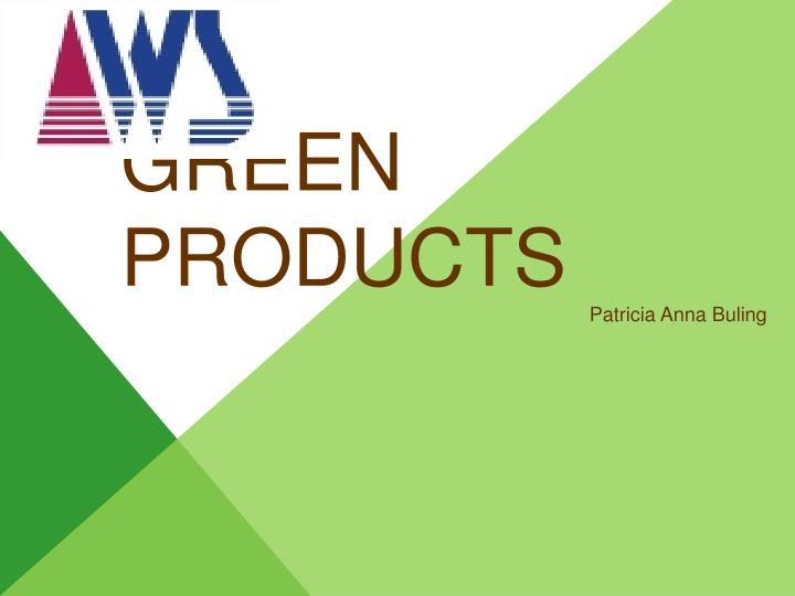green products n.