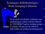 techniques methodologies work grouping s mission