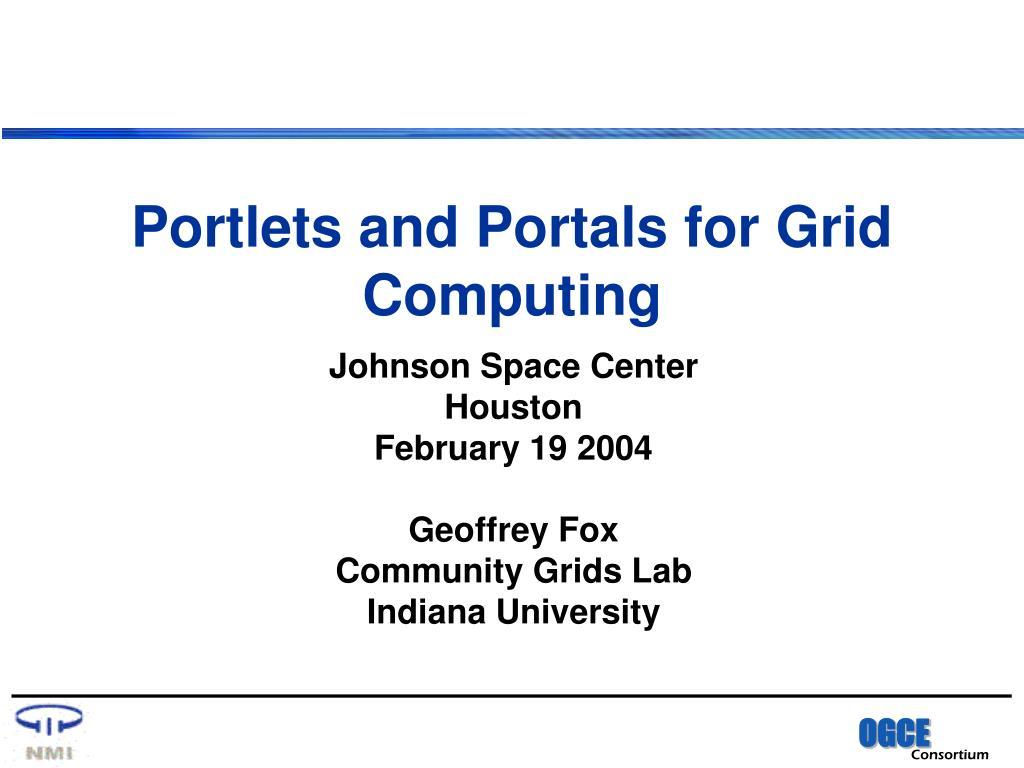 portlets and portals for grid computing l.