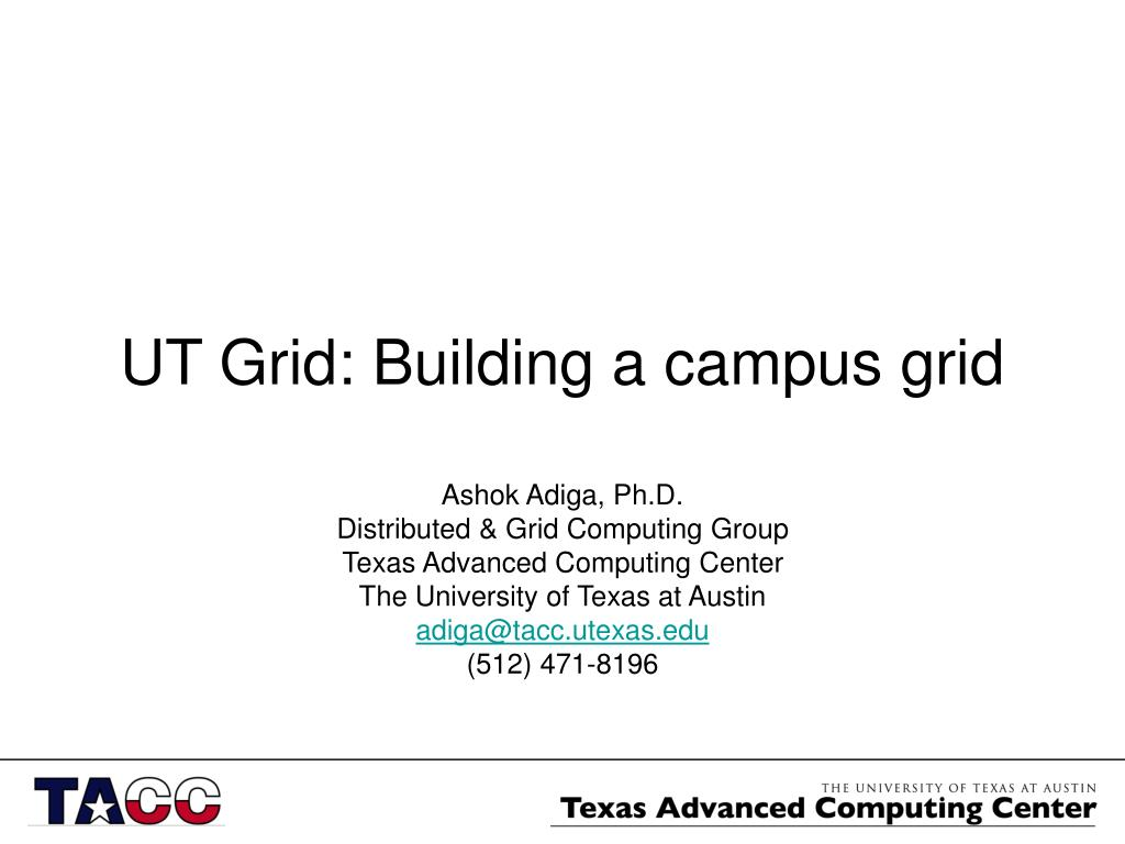 ut grid building a campus grid l.